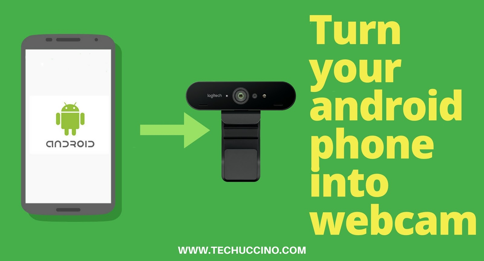 How to Use Android Phone as a Webcam