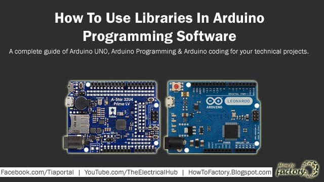 How To Use Libraries In Arduino Programming - Marine