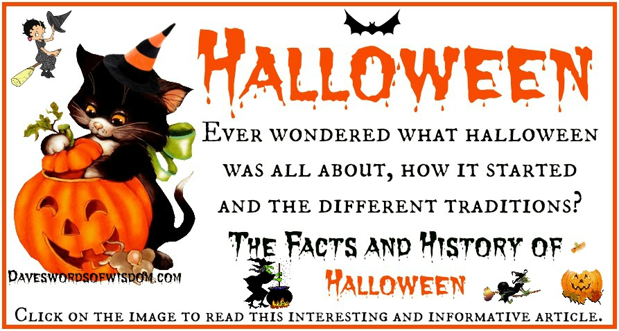 Daveswordsofwisdom.com: The History and Meaning of Halloween.
