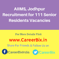 AIIMS, Jodhpur Recruitment for 111 Senior Residents Vacancies