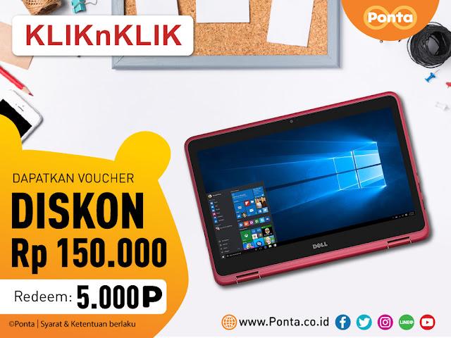 #KliknKlik - #Promo E-Voucher 150K Dengan Redem 5000 Poin PONTA (s.d 31 Maret 2019)