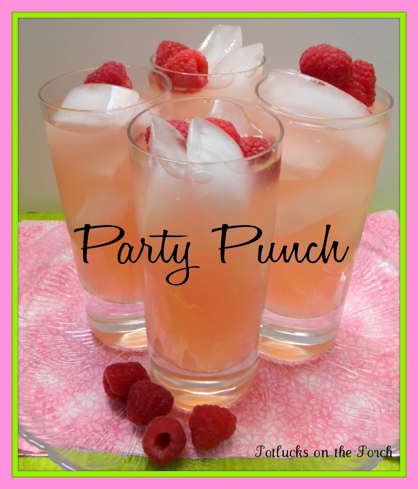 Sugar Free Punch For Baby Shower: Potlucks On The Porch: A Perfect Party Punch