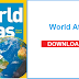 World Atlas & World Map of the World Including Geography - Download PDF