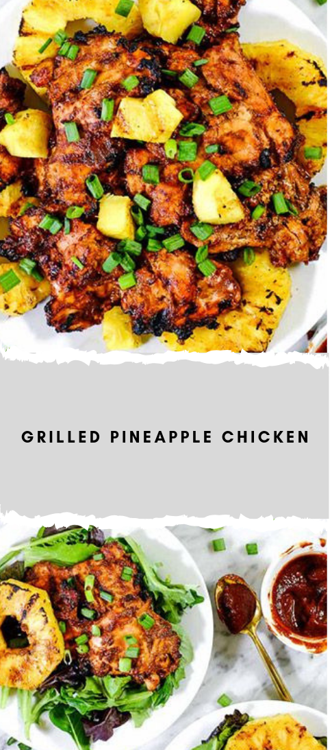 Flame broiled PINEAPPLE CHICKEN #chicken #food