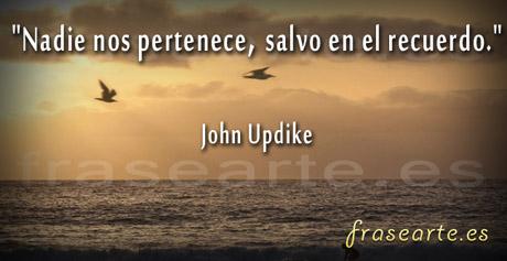 Frases de amor, John Updike