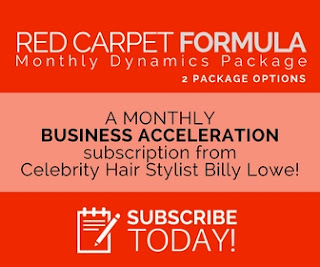Roll out the Red Carpet for your Salon or Spa and grow your business with Celebrity Hair Stylist Billy Lowe.