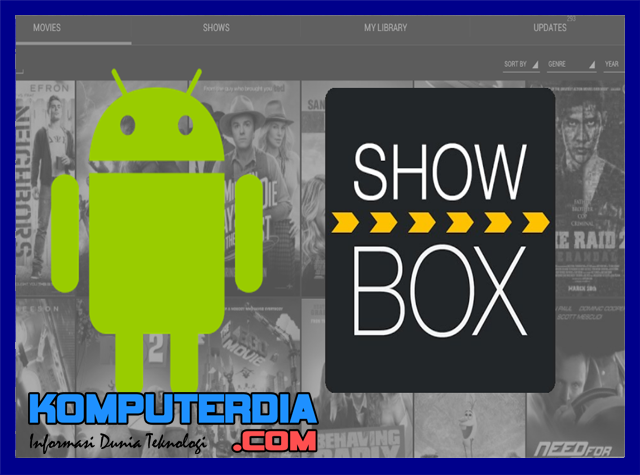Aplikasi Showbox Android Untuk Download Film