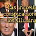 Las increíbles conspiraciones de los Illuminati.