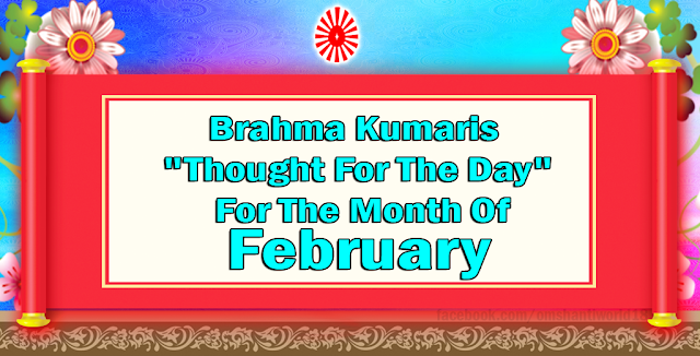 """Thought For The Day"" for the Month of February"