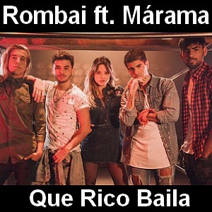 Rombai ft. Marama - Que Rico Baila