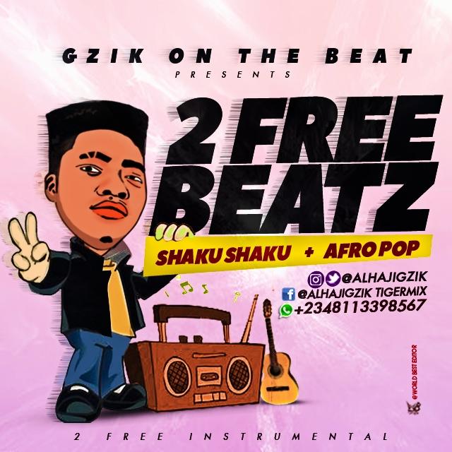 Free Beat] Shakushaku Dancehall Produced By Gzik » Naijaloaded