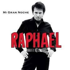 Raphael - Mi Gran Noche (2013)