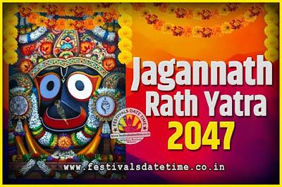 2047 Jagannath Rath Yatra Pooja Date and Time, 2047 Puri Ratha Yatra Calendar
