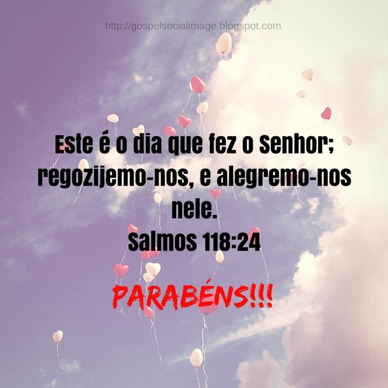 Imagem com versículos bíblicos de aniversário - Salmos 118.24