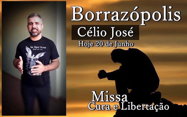 CANTOR CÉLIO JOSE - MISSA DE CURA E LIBERTAÇÃO EM BORRAZÓPOLIS