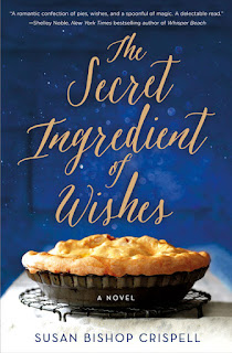 Interview with Susan Bishop Crispell, author of The Secret Ingredient of Wishes