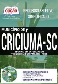 www.apostilasopcao.com.br/apostilas/2383/4865/processo-seletivo-municipio-de-criciuma-2017/tecnico-em-enfermagem-e-tecnico-em-enfermagem-rede.php?afiliado=13730