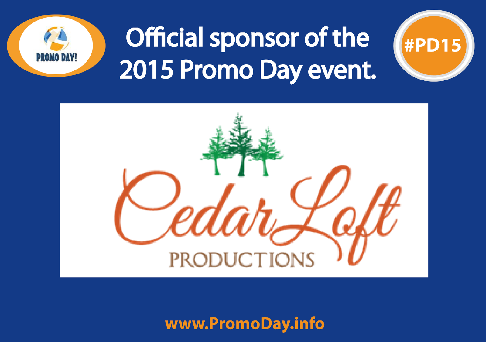 Meet the #PD15 Sponsors, Cedar Loft Productions, www.PromoDay.info