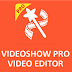 VideoShow PRO APK v8.4.8RC - Editor de Vídeos