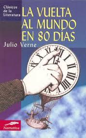 La vuelta al mundo en 80 dias – Julio Verne