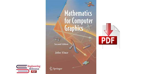 Mathematics for Computer Graphics Second Edition by John Vince