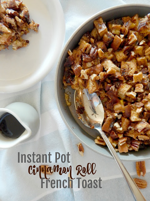 Instant Pot Cinnamon Roll French Toast...this easy start-to-finish 30 minute version is delicious!  Cinnamon swirl bread, an egg custard, chopped pecans, maple syrup...it's the best easy, home baked breakfast! (sweetandsavoryfood.com)