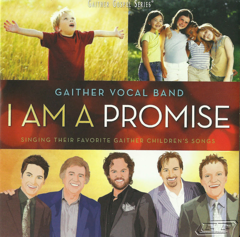 Gaither Vocal Band - I Am A Promise 2011 English Christian Album