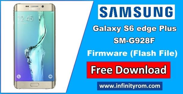Samsung Galaxy S6 edge Plus SM-G928F Repair Firmware 4Files