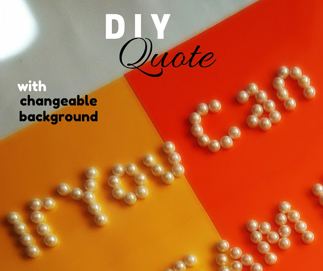 diy-quote-with-changeable-background