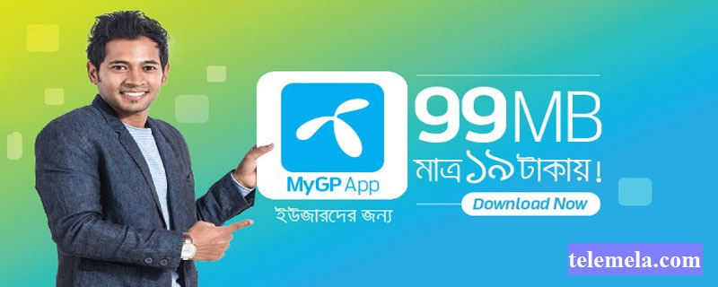 MyGp Apps Offer 99MB Internet at 19Tk