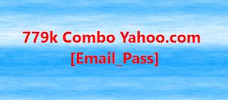 779k Combo Yahoo.com  [Email_Pass]