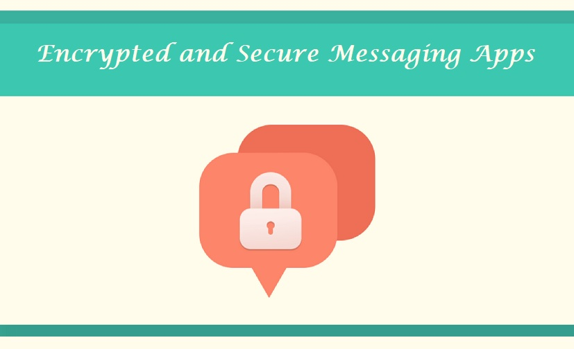 Encrypted and Secure Messaging Apps