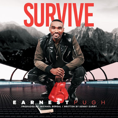 Earnest Pugh Survive