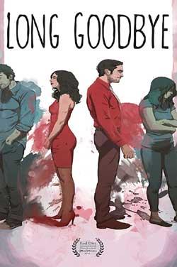 Long Goodbye (2018)