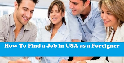 How To Find a Job in USA as a Foreigner