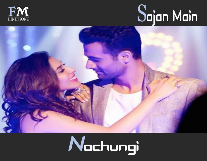 Sajan-Main-Nachungi-Lyric- In-Hindi