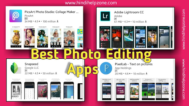 4 Best Photo Editor App For Android  In Hindi