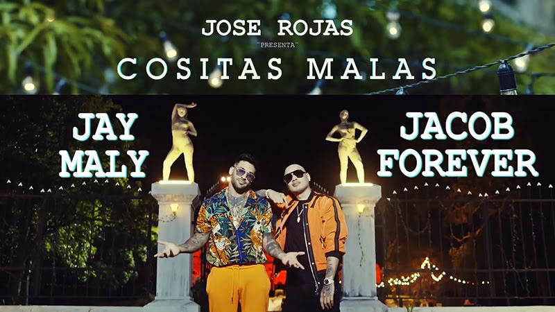 Jay Maly y Jacob Forever - ¨Cositas Malas¨ - Videoclip - Dirección: Jose Rojas. Portal del Vídeo Clip Cubano (Videoclip)
