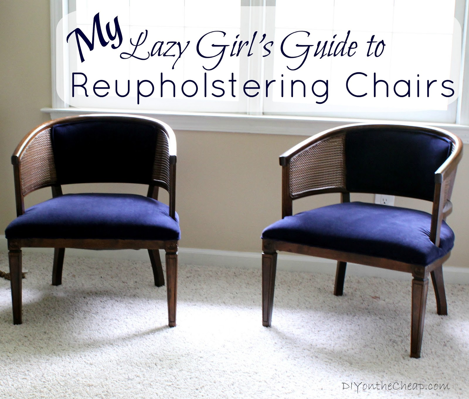 My Lazy Girl's Guide to Reupholstering Chairs {A Tutorial ...
