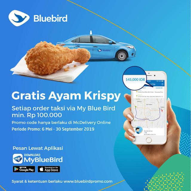 #BLueBird - #Promo Gratis Ayam Krispy MCDonald Dengan Booking Pakai MyBlueBird (s.d 30 Sept 2019)
