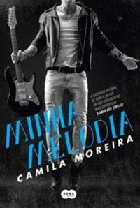 [Resenha] Minha Melodia - Camila Moreira