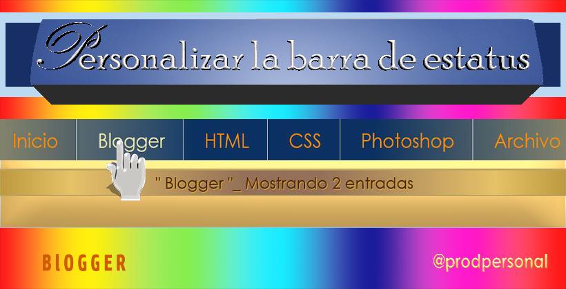 Personalizar la barra de estatus del blog