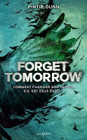 http://lecturesetoilees.blogspot.fr/2016/07/chronique-forget-tomorrow.html