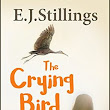 The Crying Bird by E. J. Stillings