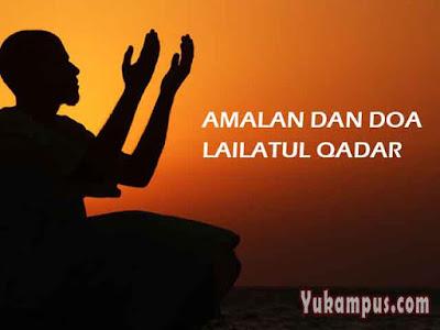 amalan dan doa malam lailatul qadar