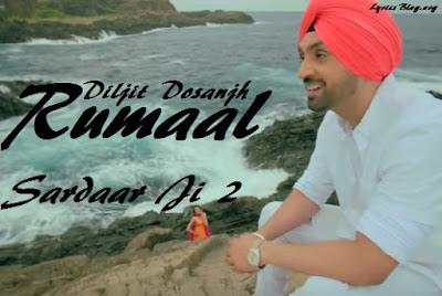 Rumaal Lyrics - SardaarJi 2 | Diljit Dosanjh