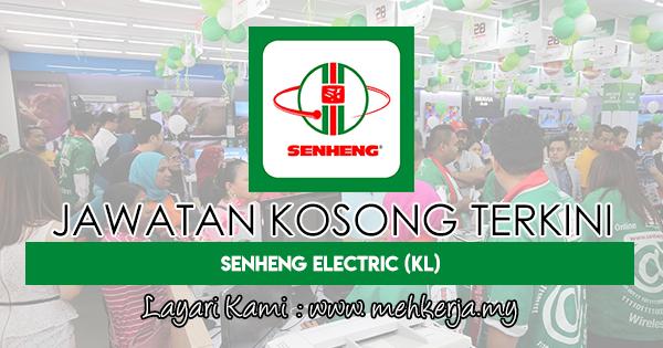 Jawatan Kosong Terkini 2018 di Senheng Electric (KL) Sdn Bhd