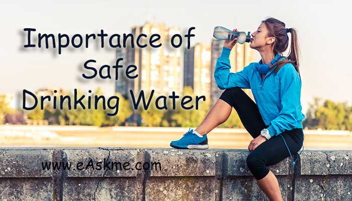 Importance of Safe Drinking Water: Wiki Health Blog