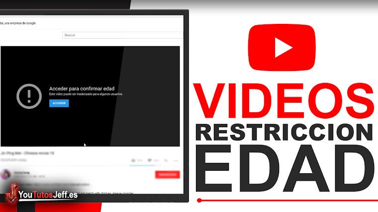 como ver videos con restriccion de edad en youtube