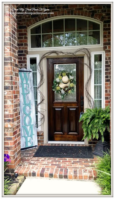Exterior Wood Front Door-Front Porch-Welocme Sign- Front My Front Porch To Yours
